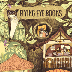 Welcome to Flying Eye Books!