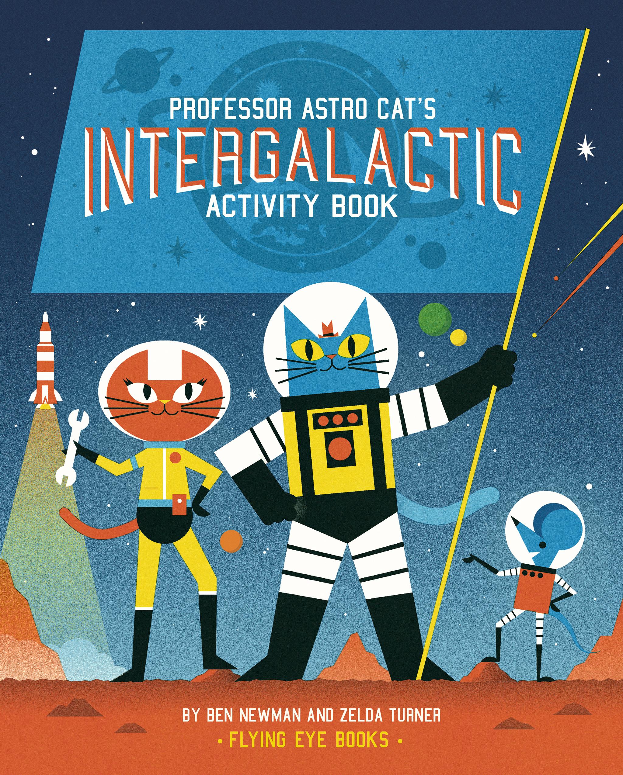 Professor Astro Cat's Intergalactic Activity Book