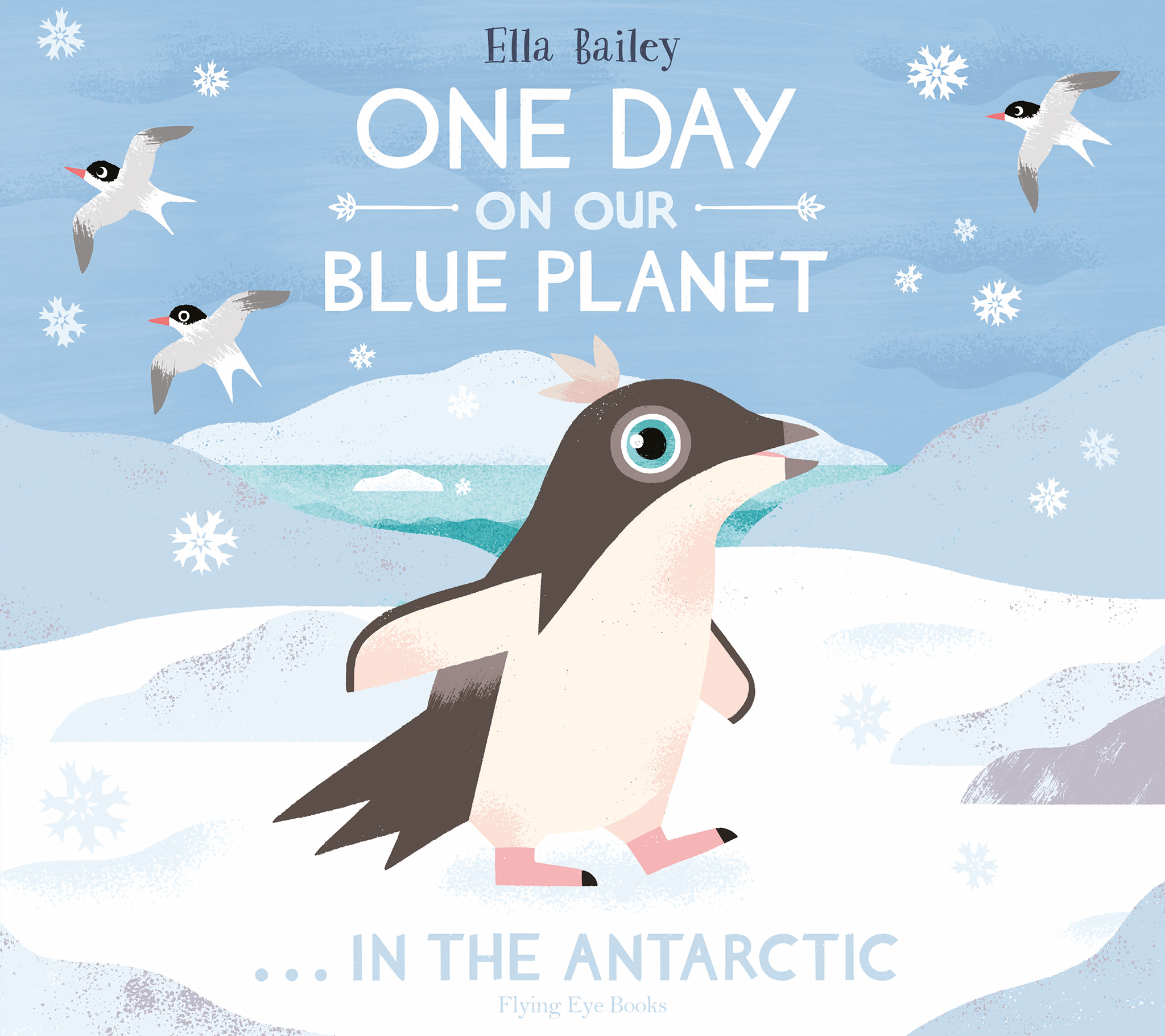 One Day on Our Blue Planet: In the Antarctic (paperback)
