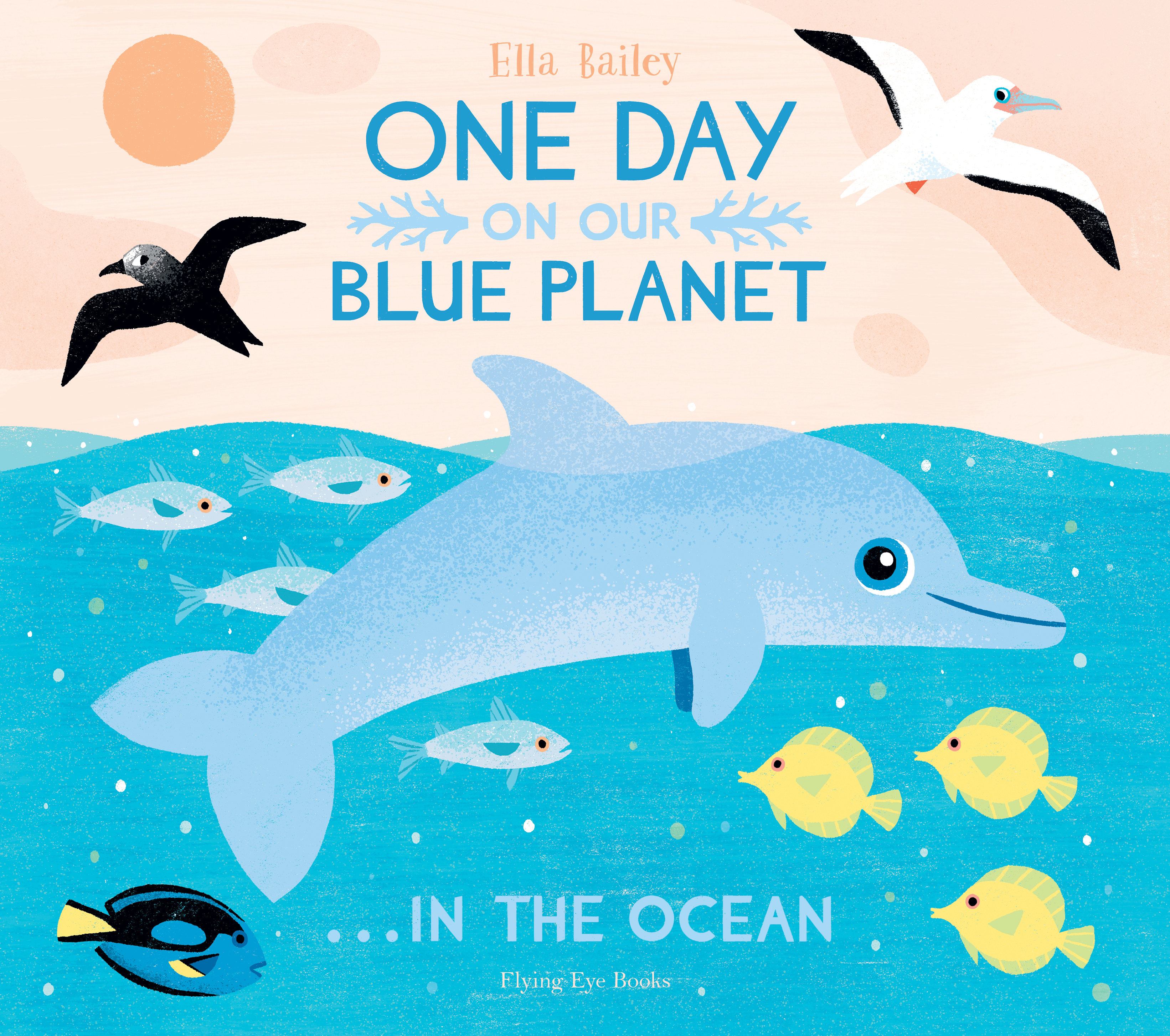 One Day on Our Blue Planet … in the Ocean (Paperback)