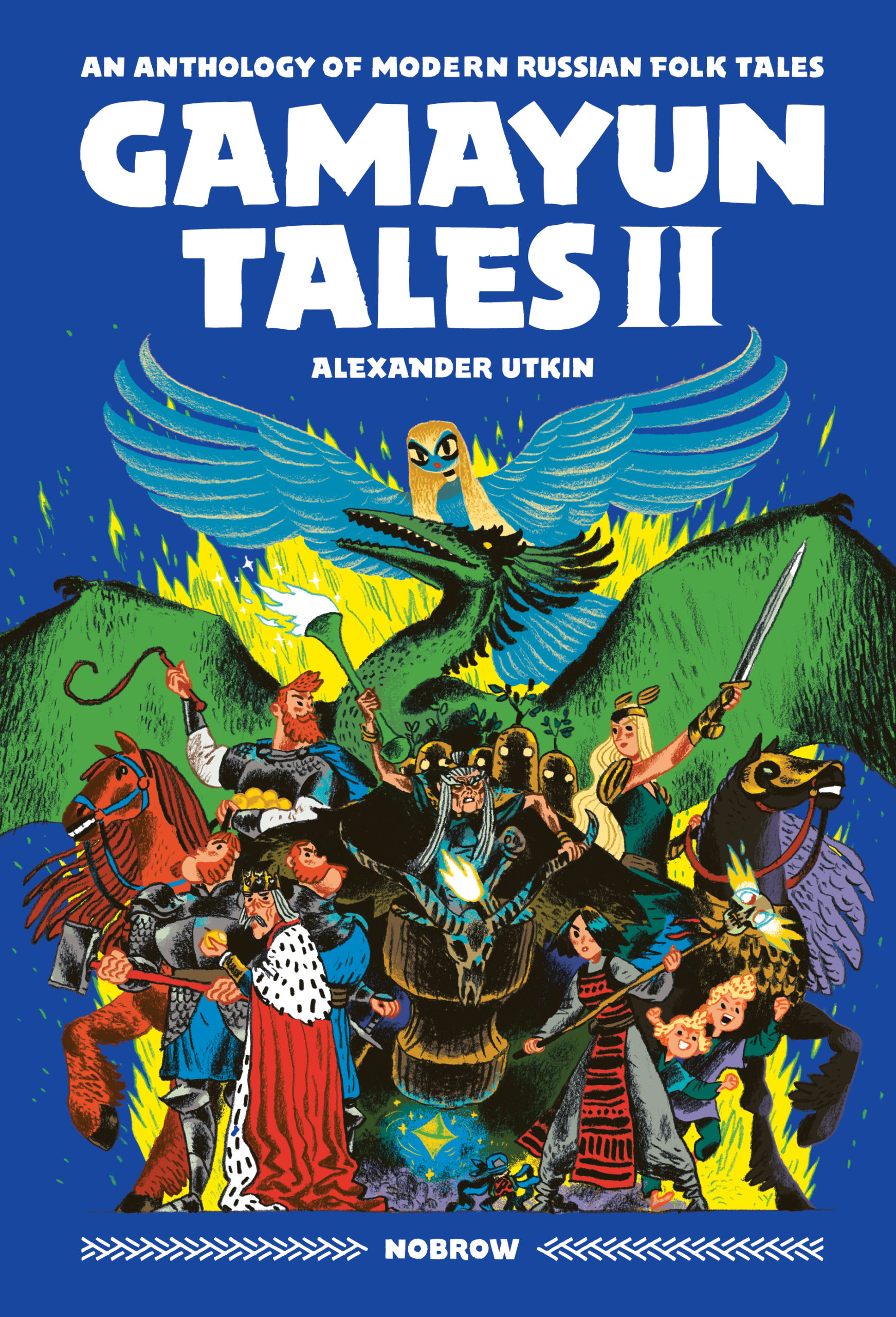 Gamayun Tales II: An Anthology of Modern Russian Folk Tales