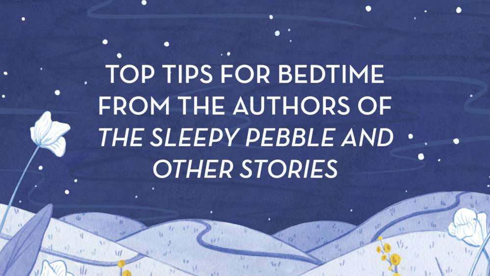 Top Tips for a Relaxing Bedtime and a Better Sleep