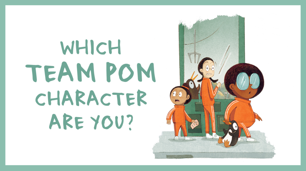 QUIZ: Which Team Pom Character Are You?